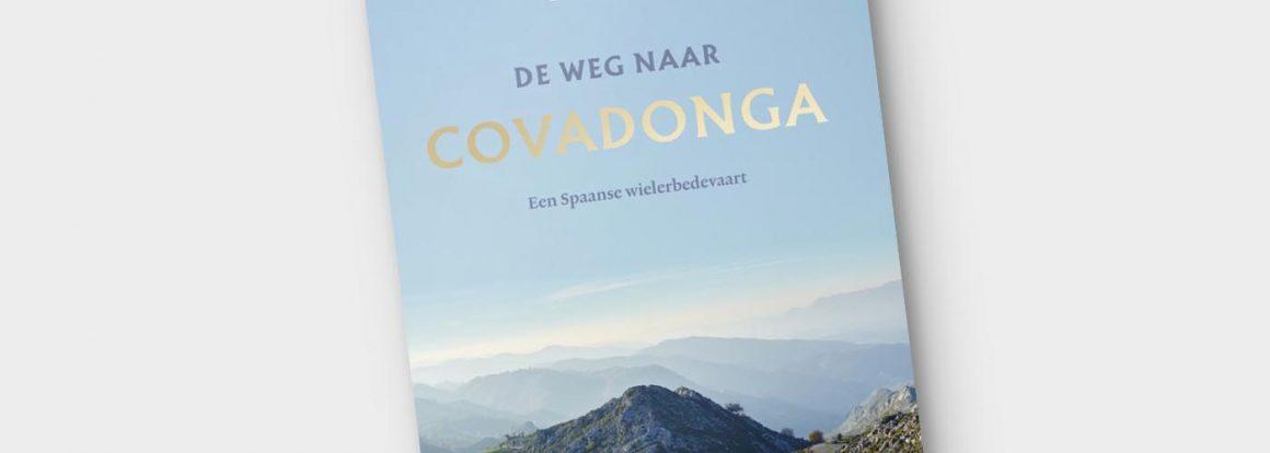 De Weg naar Covadonga - Edwin Winkels