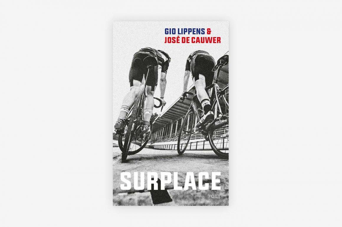 Surplace - Gio Lippens - José de Cauwer